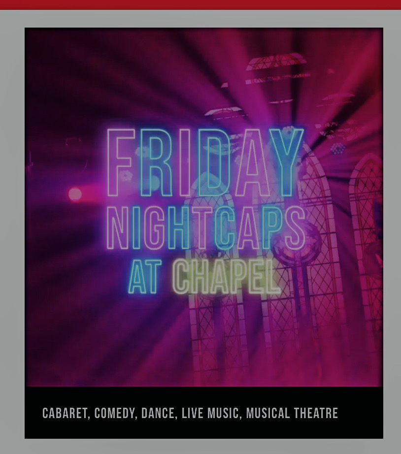 Friday Nightcaps at Chapeloffchapel